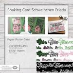 Shaking Card Schweinchen Frieda