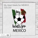 My Heart beats for Mexico