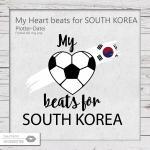 My Heart beats for South Korea