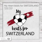My Heart beats for Switzerland
